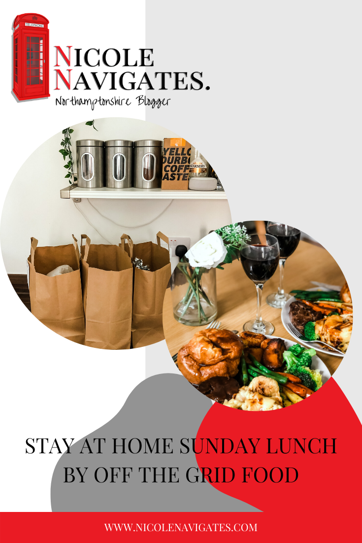 [AD - Gifted] Looking for your next Sunday Lunch fix at home? Off The Grid are offering local Sunday Roast deliveries in Northamptonshire. Read my review!