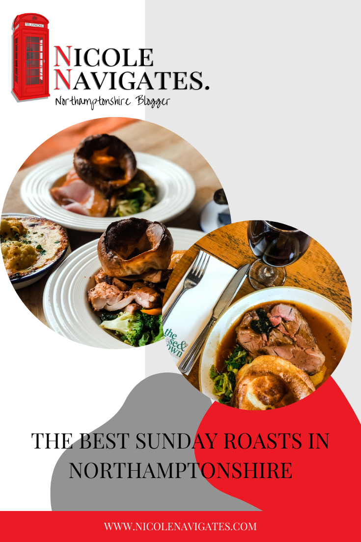 The Best Sunday Roasts in Northamptonshire