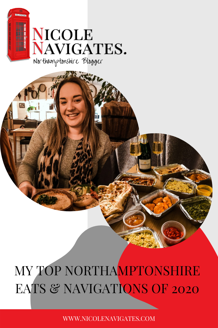 My Top Northamptonshire Eats & Navigations of 2020